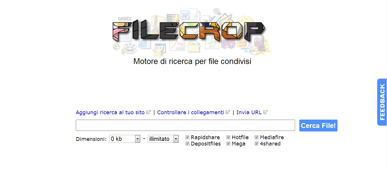 Filecrop motore di ricreca: rapidshare, hotfile, mediafire, depositfile, mega e 4shared.