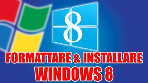 Come Formattare PC Windows 8